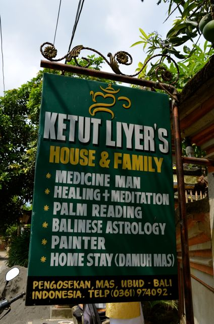 Ketut Liyer medicine man sign (and healer from Eat Pray Love)