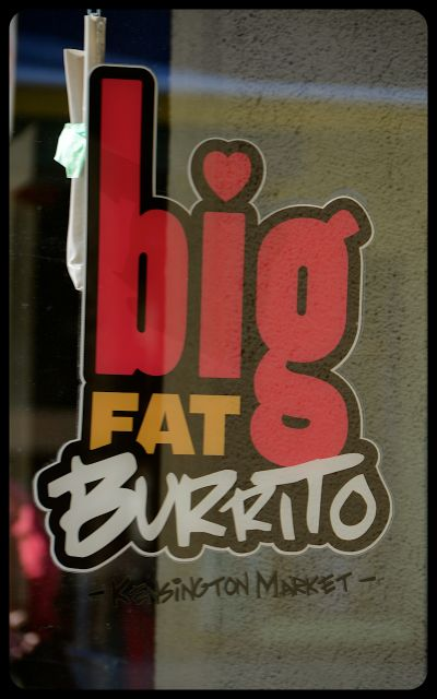 Big Fat Burrito in Kensington, Toronto