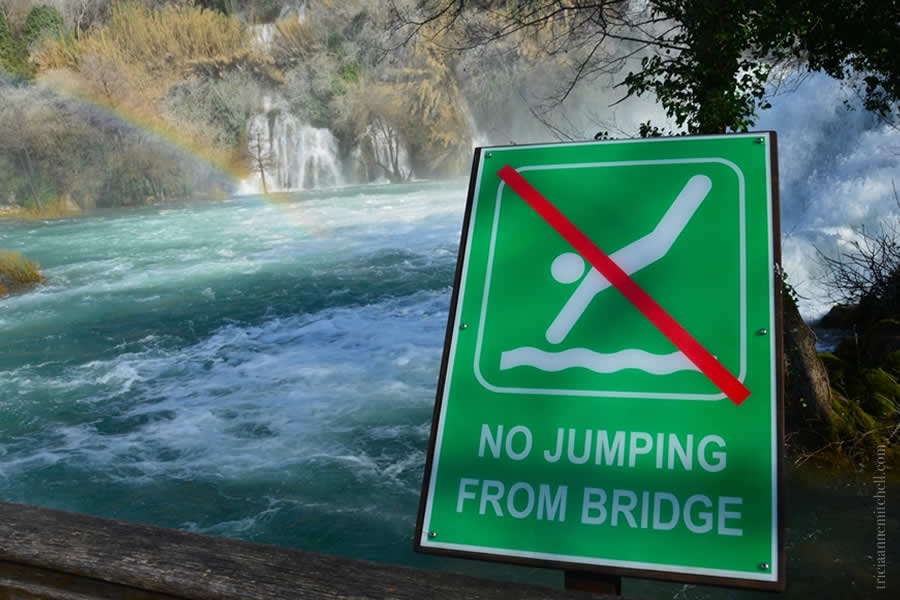 Krka National Park Croatia no jumping from bridge sign