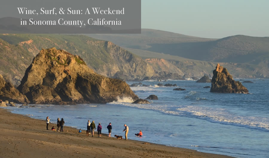 Sonoma County California Weekend